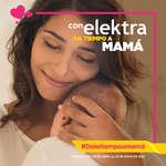 Ofertas de Elektra, Con Elektra da tiempo a mamá