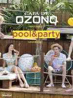 Ofertas de Capa de Ozono, Primavera 17. Pool&Party