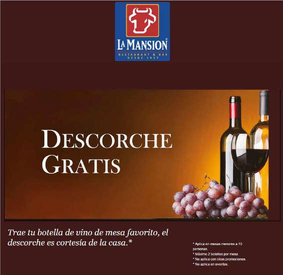 Ofertas de La Mansión, Descorche Gratis!
