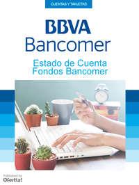 Estado De Cuenta Fondos Bancomer