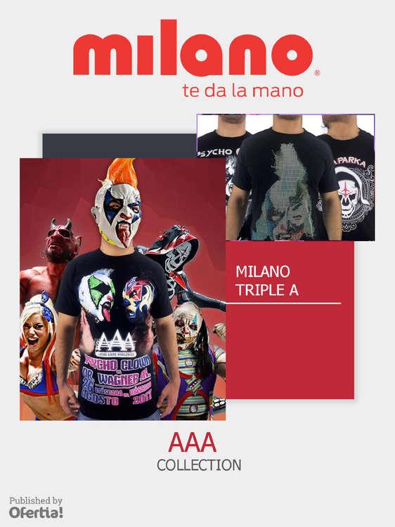 Ofertas de Milano, TRIPLE A