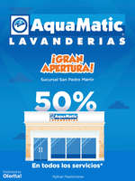 Ofertas de AquaMatic, Gran Apertura San Pedro Martir
