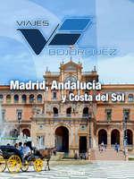 Ofertas de Viajes Bojorquez, Madrid, Andalucía y Costa del Sol – 11 días
