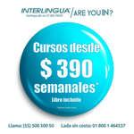 Ofertas de Interlingua, Cursos desde $390 semanales